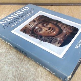Nimrud And Its Remains: Volume I MEL Mallowan
