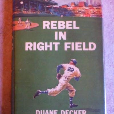 Rebel in Right Field Decker, Duane Baseball,Childrens, Juvenile,Fiction