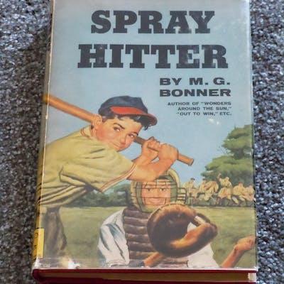 Spray Hitter Bonner, M. G. Baseball,Childrens, Juvenile,Fiction