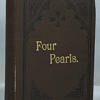 Four Pearls From the Lord's Treasury; or