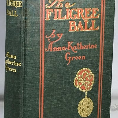 The Filigree Ball Green, Anna Katherine Antiquarian,Mystery/Suspense/Crime Drama