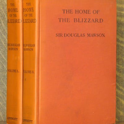 THE HOME OF THE BLIZZARD BEING THE STORY OF THE...
