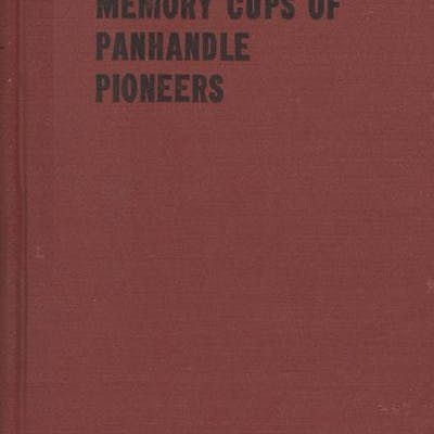 MEMORY CUPS OF PANHANDLE PIONEERS. PORTER, MILLIE JONES.