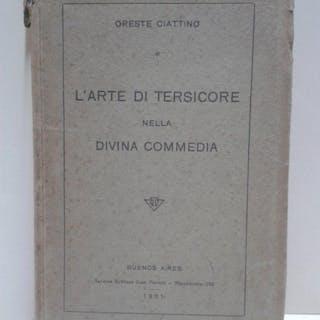 L'ARTE DI TERSICORE NELLA DIVINA COMMEDIA [Firmado / Signed] Ciattino