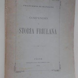 COMPENDIO DI STORIA FRIULANA Di Manzano