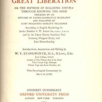 THE TIBETAN BOOK OF THE GREAT LIBERATION.; Or the Method...