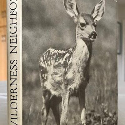 Our Wilderness Neighbors Yeager, Dorr G Miscellaneous Fine Books