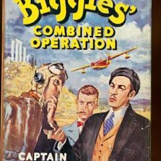 BIGGLES' COMBINED OPERATION. Johns, W.E., Captain. Childrens