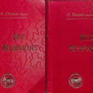 MIS MEMORIAS 2 TOMOS. DUMAS, ALEJANDRO (PADRE)