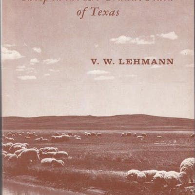 Forgotten Legions: Sheep in the Rio Grande Plain of Texas Lehmann