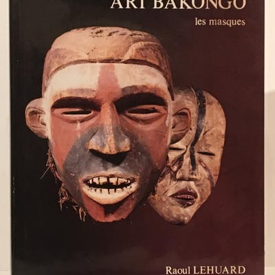 Art Bakongo: Les Masques (Volume 3) Lehuard, Raoul World History