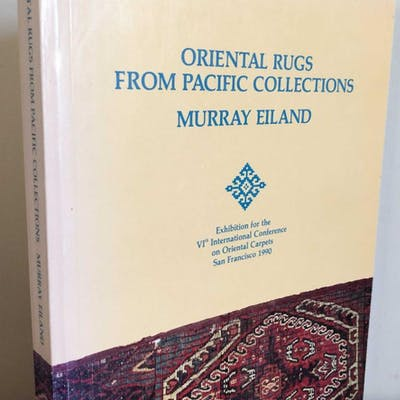Oriental Rugs From Pacific Collections Eiland, Murray Textiles