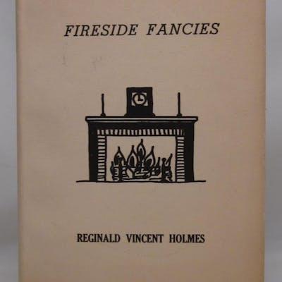 Fireside Fancies Reginald Vincent Holmes