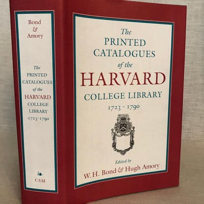 The Printed Catalogues of the Harvard College Library