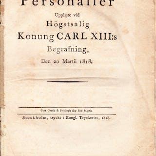 Personalier uppläste vid högstsalig konung Carl XIII:s begrafning
