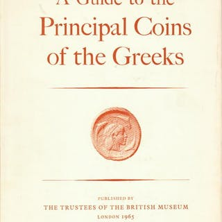 A Guide to the Principal Coins of the Greeks from circ