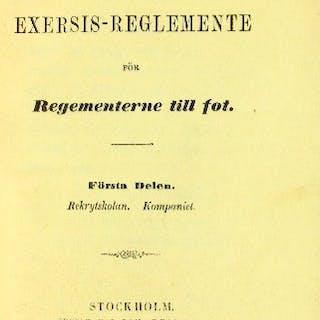 Exersis-reglemente för regementerne till fot. 1-2. Illustrerad.