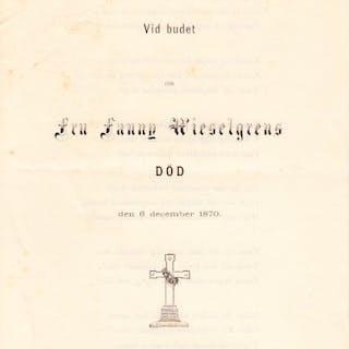 Vid budet om fru Fanny Wieselgrens död den 6 december 1870