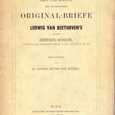 Drei und Achtzig neu aufgefundene Original-Briefe Ludwig...