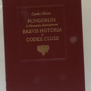 Fungorum in Pannoniis observatorum brevis historia et Codex Clusii