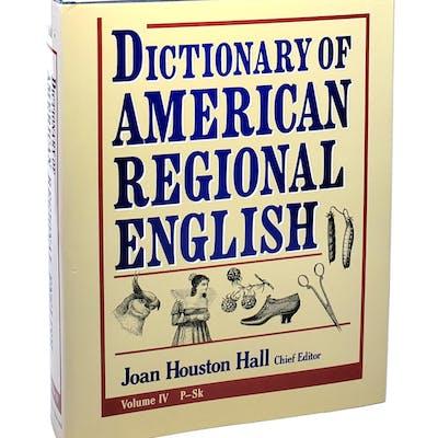 Dictionary of American Regional English Volume IV: P - Sk...