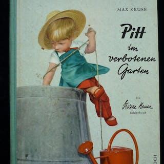 Pitt im verbotenen Garten. Ein Käthe Kruse Bilderbuch. Kruse, Max Bilderbücher