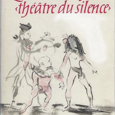 LE MERVEILLEUX ET LE THEATRE DU SILENCE; EN FRANCE A...