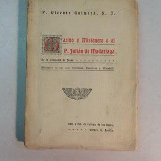 Marino y misionero o el P. Julián de Madariaga Vicente Guimerá