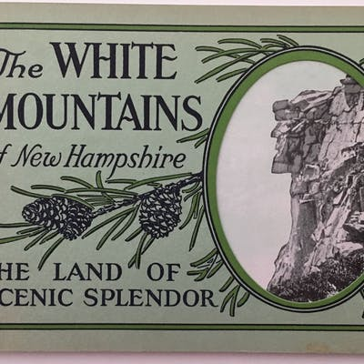 The White Mountains of New Hampshire, The Land of Scenic Splendor   View Book