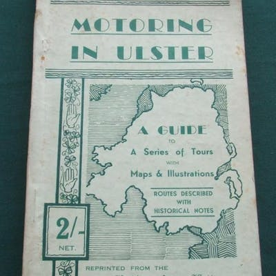 Motoring in Ulster: a Guide to a Series of Tours with Maps and Illustrations