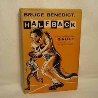 Bruce Benedict, Halfback Gault, William Campbell