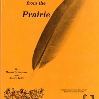 Feathers From the Prairie; a Short History of Upland Game Birds Johnson