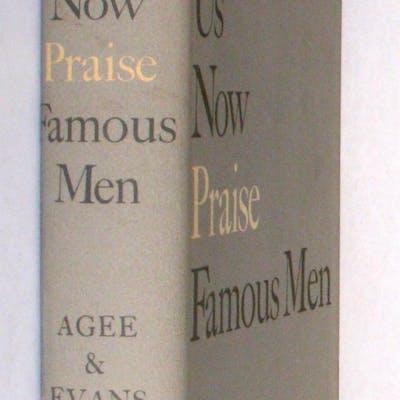 Let Us Now Praise Famous Men Agee, James. [ Signed by Walker Evans ]