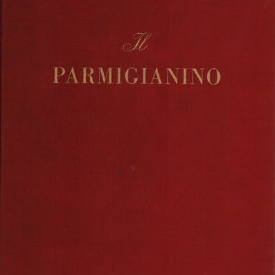 Il Parmigianino Armando Ottaviano Quintavalle