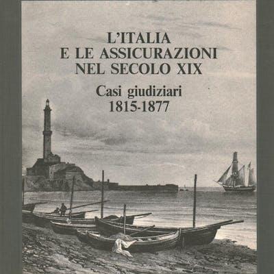 L'Italia e le assicurazioni nel secolo XIX Vito Piergiovanni