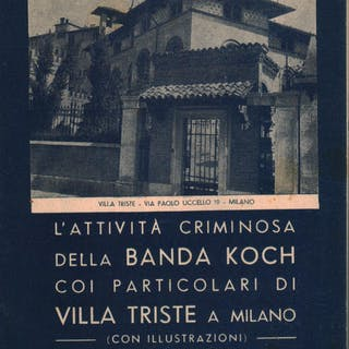 L'attività criminosa della Banda Koch coi particolari di...