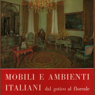 Mobili e Ambienti Italiani dal gotico al floreale (2...