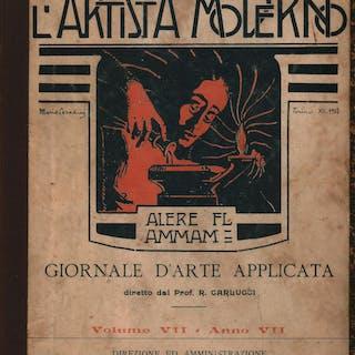 L'artista moderno Vol. VII Anno VII 1908 Giornale d'arte applicata AA.VV.