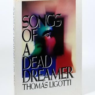 Songs of a Dead Dreamer Ligotti, Thomas