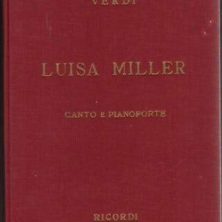 Luisa Miller: Canto e pianoforte Verdi, Giuseppe