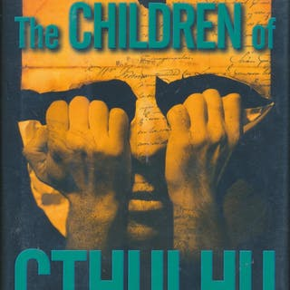 The Children of Cthulhu SIGNED by 18 contributors John...
