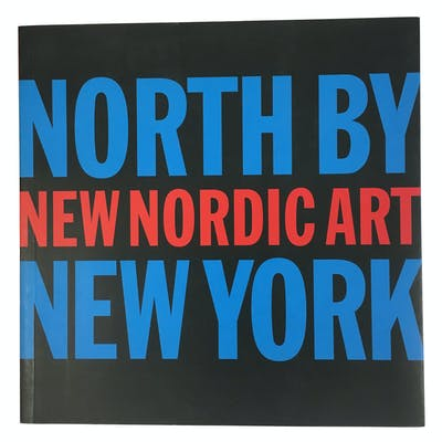 North by New York: New Nordic Art