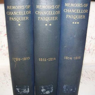 A History of My Time: Memoirs of Chancellor Pasquier in 3...