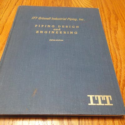 Piping Design and Engineering (ITT Grinnell Industrial...