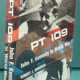 PT 109: John F. Kennedy in World War II Donovan, Robert J. Military WWII