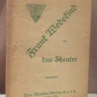 Frank Wedekind und das Theater. Wedekind, Frank. Literatur