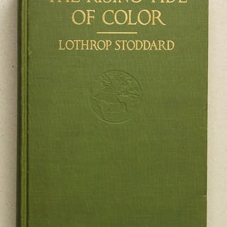 Rising Tide Of Color Against White World-Supremacy Stoddard, Lothrop