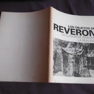 Los Objetos De Reveron La Ilusion De Inventar Una Realidad Armando Reveron