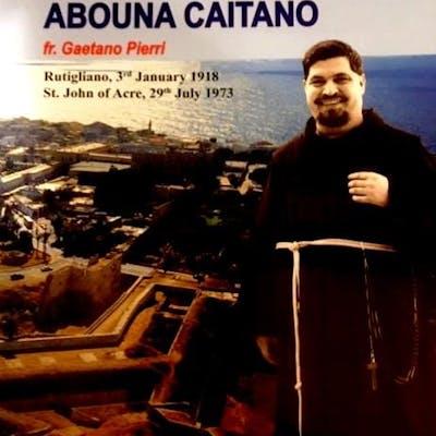 From the Holy Land: The Smile of Abouna Caitano (Rutigliano