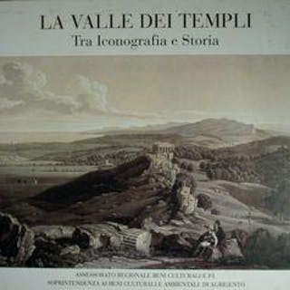 La Valle dei Templi. Tra iconografia e storia. AA.VV. archeology